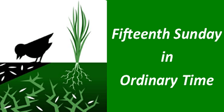 Mass for Fifteenth Sunday in Ordinary Time tickets