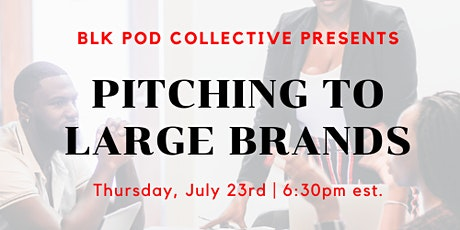 Pitching to Large Brands Workshop tickets