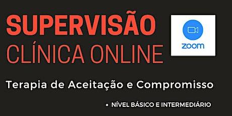 Supervisão Clínica Online - Terapia de Aceitação e Compromisso ingressos
