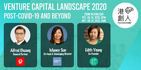港創人FHK: 疫後風險投資狀況 Venture Capital Landscape 2020 - Post-COVID-19 and Beyond tickets