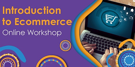 ONLINE - Introduction to Shopify for Ecommerce Webinar tickets