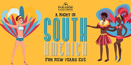 A night in South America for New Years Eve tickets