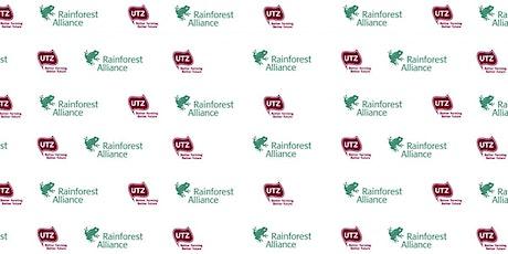 Rainforest Alliance and UTZ Joint Chain of Custody Standard - Webinar tickets