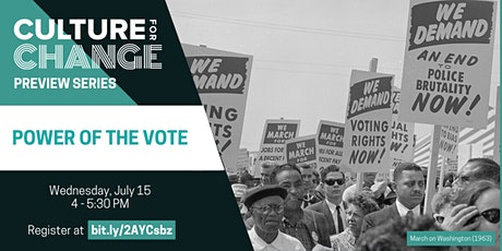 Culture for Change Preview Series: Power of the Vote tickets