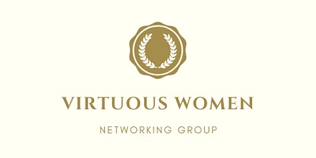 Virtuous Women Networking Group tickets