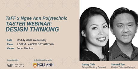 TaFF X Ngee Ann Polytechnic: Taster Webinar on Design Thinking tickets