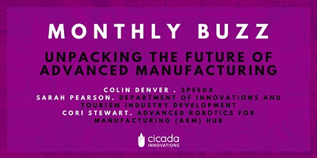 MONTHLY BUZZ | Unpacking the Future of Advanced Manufacturing tickets