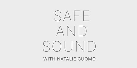 Safe & Sound with Natalie Cuomo tickets