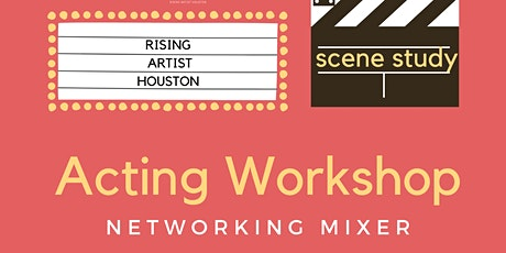 Acting Workshop & Networking Mixer tickets
