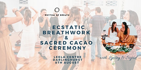 Ecstatic Breathwork & Sacred Cacao Ceremony - Darlinghurst tickets