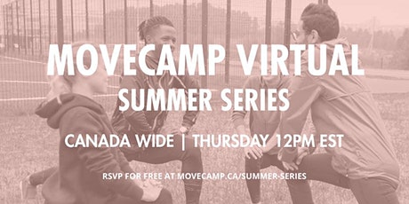 MoveCamp Canada - Free Summer Virtual Workouts tickets