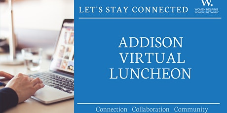 WHW2N - Virtual Addison Luncheon tickets