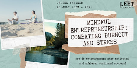 Mindful Entrepreneurship: Combating Burnout and Stress tickets