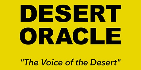 Desert Oracle Radio 100th Episode Live tickets