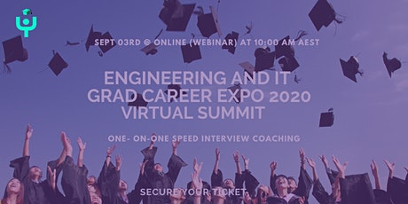 Engineering & IT Graduate Career Expo 2020 (Virtual Summit) tickets