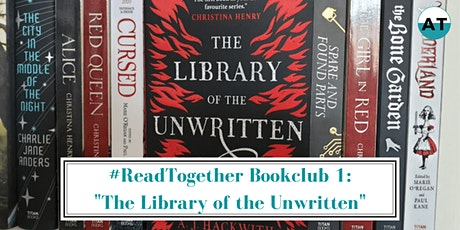 """#ReadTogether Bookclub 1 """"The Library of the Unwritten"""" - Week 2 tickets"""