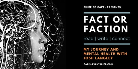 My Journey and Mental Health with Josh Langley | Fact or Faction tickets