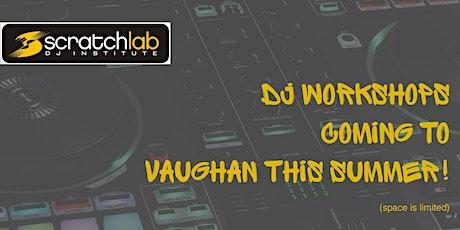 Scratch Lab DJ Institute Practice Session - Vaughan tickets