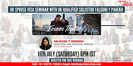 FREE Webinar - UK Spouse Visa with UK Qualified Solicitor Falguni Y Parekh tickets