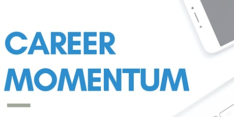 Career Momentum Webinar tickets