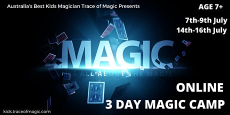 Virtual (Attend from home) 3 DAY Magic CAMP for Kids - Age 7+ tickets