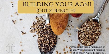 Building your Agni (Gut Strength) By Doctor Pradeep Neupane tickets