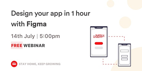 (WEBINAR) Design Your App In One Hour With Figma tickets