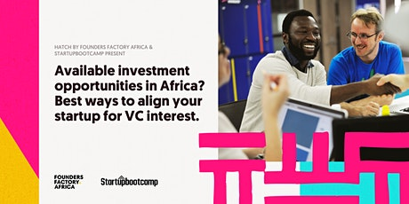 Best Ways to Align Your Startup For VC Interest in Africa tickets