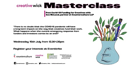 Creative Wick Masterclass -  Post Covid-19 Funding tickets