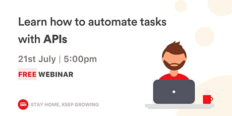 (WEBINAR) Learn how to automate tasks with APIs tickets