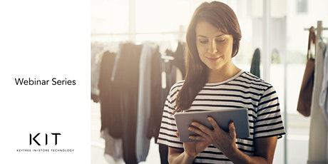 Clienteling & Assisted Selling: Transforming Retail Now tickets