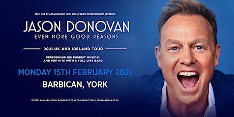 Jason Donovan 'Even More Good Reasons' Tour (Barbican, York) tickets