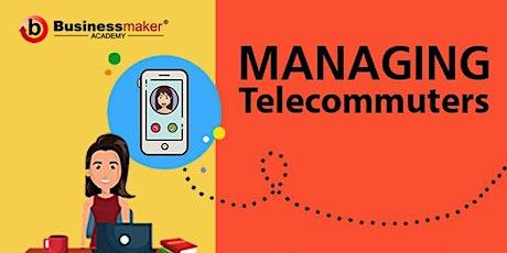 Live Webinar: Managing Telecommuters Tickets