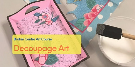 Decoupage Art Course from Oct 2 tickets