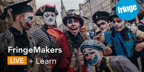 FringeMakers Performers; the basics of Crowdfunding tickets