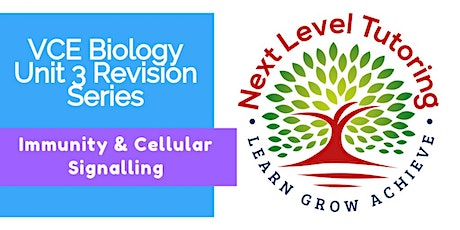 VCE Biology Revision Lecture - Immunity & Cellular Signalling tickets