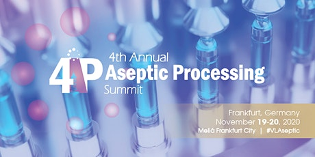 4th Annual Aseptic Processing Summit tickets