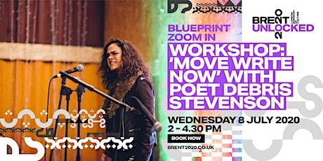 'Move Write Now' with Poet Debris Stevenson tickets
