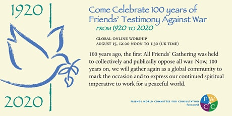 Global Online Worship: Celebrating 100yrs of Friends' Testimony Against War tickets