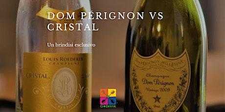 Dom Pérignon Vs Cristal Vol #2 biglietti