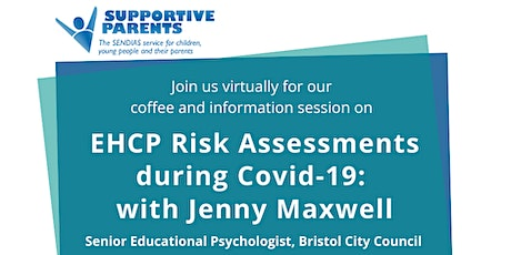 EHCP Risk Assessments during Covid-19: with Jenny Maxwell, Senior EP tickets