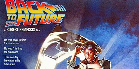 BACK TO THE FUTURE - DRIVE IN  SCREENING W/LOST FORMAT SOCIETY tickets