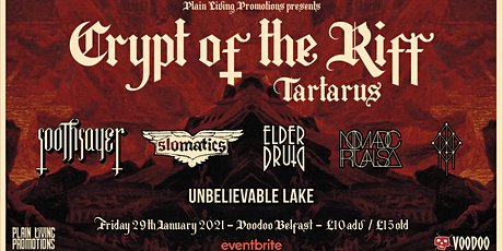Crypt of the Riff: Tartarus - Soothsayer, Slomatics, Elder Druid & more tickets