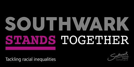 Southwark Stands Together  (online listening event) tickets
