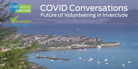 COVID Conversations - Future of Volunteering in Inverclyde tickets
