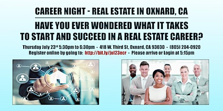 Real Estate Career Night Oxnard CA - Join us Thursday July 23rd at 5:30pm tickets