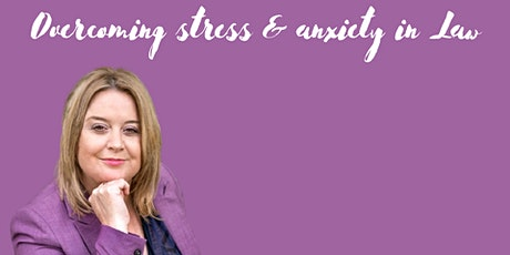 Creating High Performing Legal Teams - Stress Management tickets