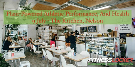 Plant-Powered Athletic Performance, And Health - Nelson tickets