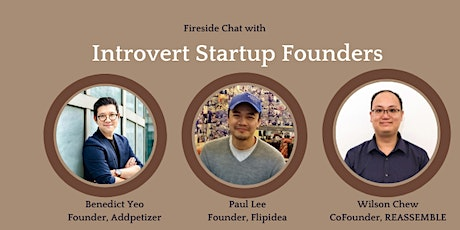 Fireside Chat with Introvert Startup Founders tickets