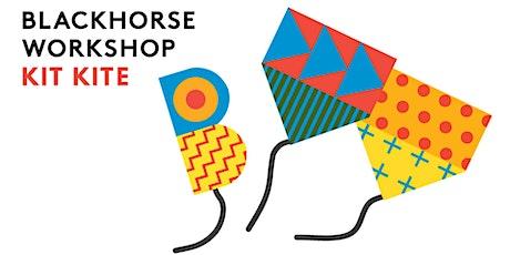 Blackhorse Workshop Kit Kite tickets